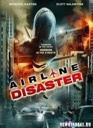Крушение / Airline Disaster - смотреть онлайн