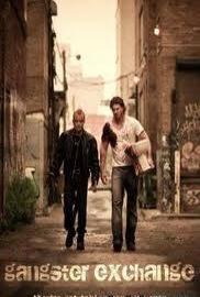 Обмен по-гангстерски / Gangster Exchange - смотреть онлайн